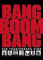 Filmcover Bang Boom Bang - Ein todsicheres Ding