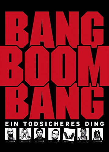 Bang Boom Bang - Ein todsicheres Ding Film