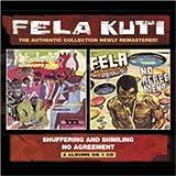 Shuffering & Shmiling / No Agreement by Fela Kuti
