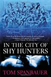 Image of In the City of Shy Hunters