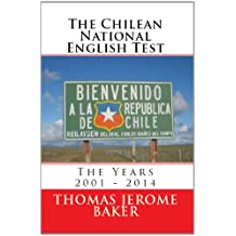 The Chilean National English Test: The Years 2001 - 2014