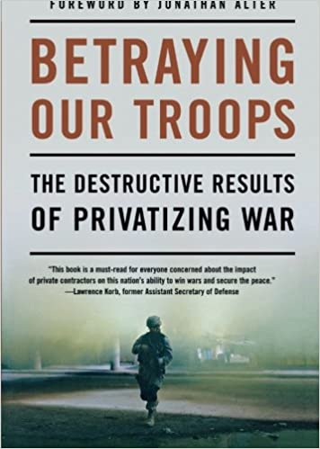 Amazon com: Betraying Our Troops: The Destructive Results of