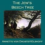 The Jew's Beech Tree | Annette von Droste-Hülshoff