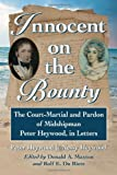Innocent on the Bounty, Peter Heywood and Nessy Heywood, 0786472669
