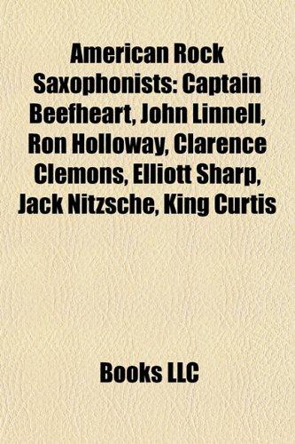 American rock saxophonists: Captain Beefheart, John Linnell ...