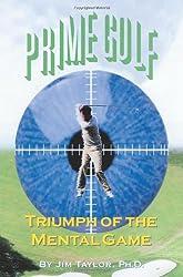 Prime Golf: Triumph of the Mental Game