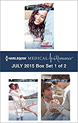 Harlequin Medical Romance July 2015 - Box Set 1 of 2: Unlocking Her Surgeon's Heart\The Doctor She Left Behind\A Promise...to a Proposal?