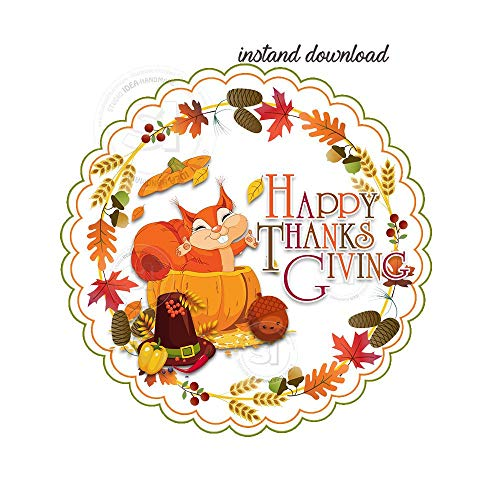 Instant Downloadhappy Thanksgiving Printable Tags Squirrel Thanksgiving DIY Scallop Circle Tagsstickers Digital File ()