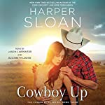 Cowboy Up: The Coming Home Series, Book 3 | Harper Sloan