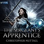 The Sergeant's Apprentice: Schooled in Magic, Book 11 | Christopher G. Nuttall