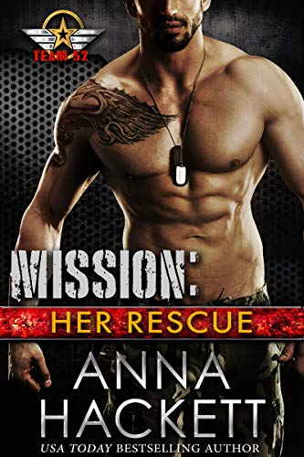 Mission: Her Rescue (Team 52 Book 2)