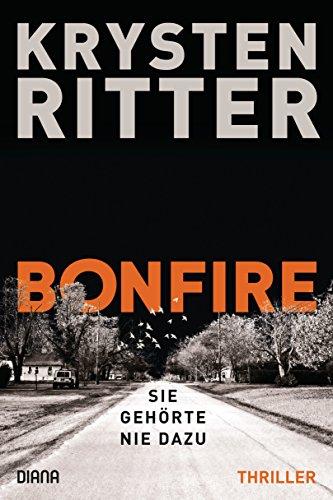 Bonfire – Sie gehörte nie dazu: Roman (German Edition)