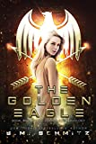 The Golden Eagle (The Golden Eagle Duology Book 1)