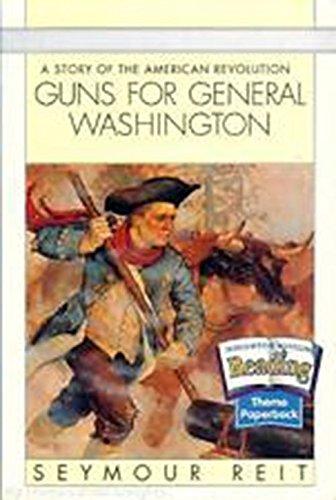 Read Online Houghton Mifflin Reading: The Nation's Choice: Theme Paperbacks, Above-Level Grade 5 Theme 3 - Guns for General Washington pdf epub