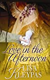 Love in the Afternoon, Lisa Kleypas, 1611732344