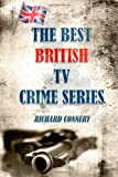 The Best British TV Crime Series, Richard Connery, 1499556160