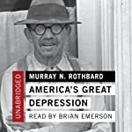 America's Great Depression  | Murray N. Rothbard