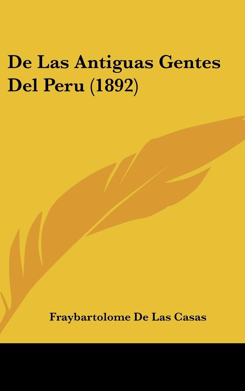 De Las Antiguas Gentes Del Peru (1892) (Spanish Edition) pdf