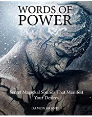 Words of Power: Secret Magickal Sounds That Manifest Your Desires