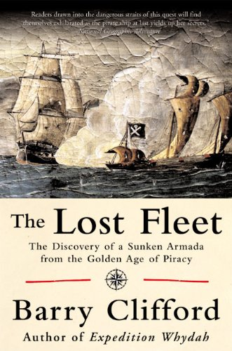 The Lost Fleet: The Discovery of a Sunken Armada