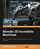 Blender 3D Incredible Machines