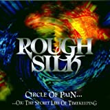 Circle of Pain...Or: the Secret Lies... by Rough Silk
