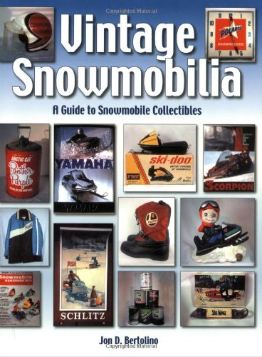 D.o.w.n.l.o.a.d Vintage Snowmobilia: A Guide to Snowmobile Collectibles<br />P.P.T