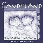 Candyland | Elizabeth Engstrom