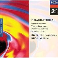 Khachaturian: Piano Concerto, Violin Concerto, Masquerade Suite, Symphony 2