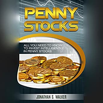Amazon com: Penny Stocks: All You Need to Know to Invest