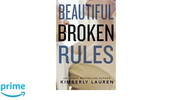 Beautiful Broken Rules: Amazon.es: Kimberly Lauren: Libros en idiomas extranjeros