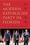 img - for The Modern Republican Party in Florida book / textbook / text book