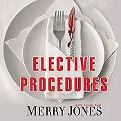 Elective Procedures: An Elle Harrison Thriller | Merry Jones