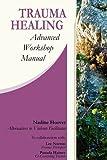 img - for Trauma Healing: Advanced Workshop Manual book / textbook / text book