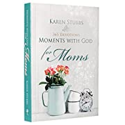Moments with God for Moms: 365 Devotions
