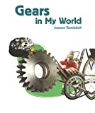 Gears in My World, Joanne Randolph, 1404284230