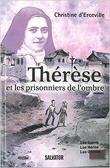 Thérèse et les prisonniers de l'ombre
