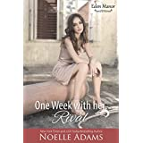 One Week with her Rival (Eden Manor Book 1)
