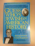 Guess Who's Jewish in American History, Lionel Koppman and Bernard Postol, 0933503555