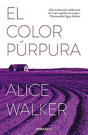 El color púrpura eBook: Walker, Alice: Amazon.es: Tienda Kindle