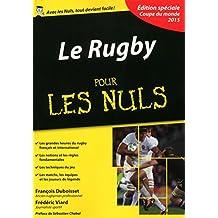 Le Rugby pour les Nuls, édition spéciale Coupe du monde 2015 (French Edition)
