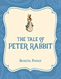 The Tale of Peter Rabbit (Xist Illustrated Children's Classics)