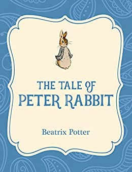 The Tale Of Peter Rabbit Ebook