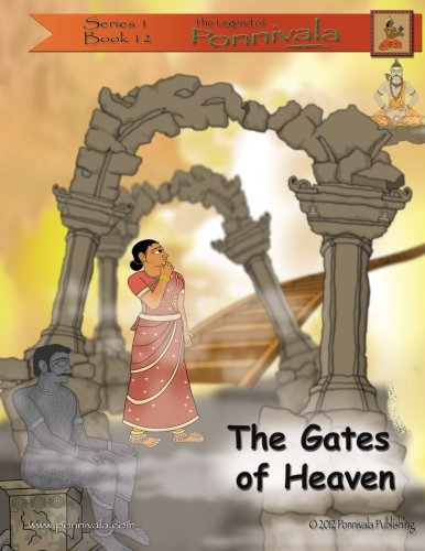 Read Online The Gates of Heaven: (The Legend of Ponnivala [Series 1, Book 12]) (Volume 12) pdf epub