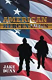 American Mercenaries, Jake Dunn, 1462013678