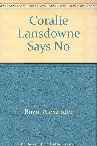 book cover of Coralie Landsdowne Says No
