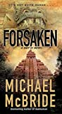 Image of Forsaken (A Unit 51 Novel)