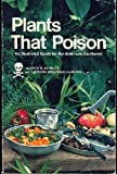 Plants That Poison: An Illustrated Guide for the American Southwest