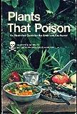 Plants That Poison, Ervin M. Schmutz, 0873581938