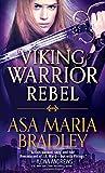Viking Warrior Rebel (Viking Warriors)